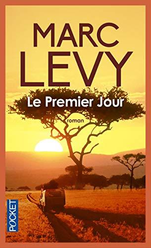 Le premier jour By Marc Levy