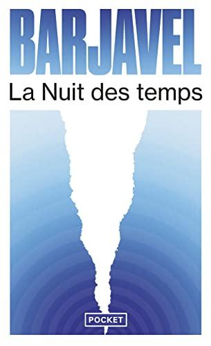 La Nuit DES Temps by Rene Barjavel