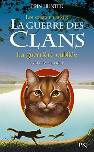 Details About La Guerre Des Clans Les Signes Du Destin Cycle Iv Tome 5 La Guerrire Oub