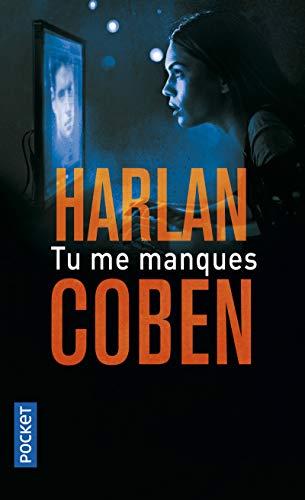 Tu me manques By Harlan Coben