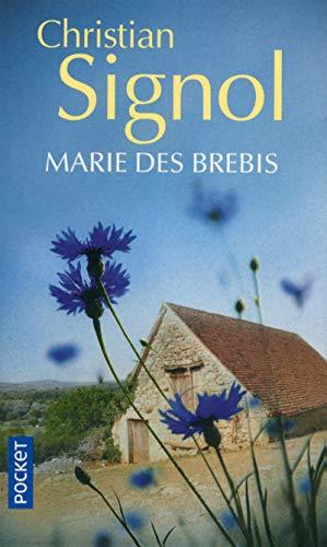 Marie Des Brebis (Terroir) By Christian Signol