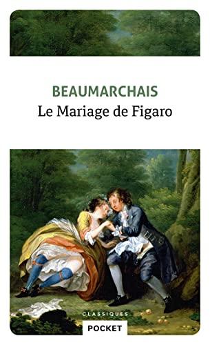 Le mariage de Figaro By Pierre-Augustin Beaumarchais