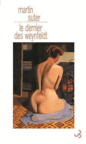 dernier des weynfeldt (le) (LITTERATURE ETRANGERE) by SUTER MARTIN 2267019795