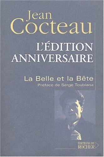 La Belle et la Bête: Journal d'un film (Littérature) By Jean Cocteau