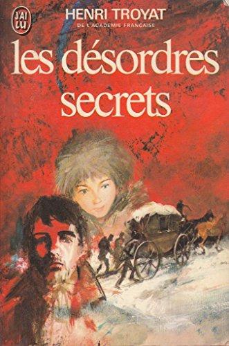 Le Moscovite, Tome 2 : Les Désordres secrets By Henri Troyat