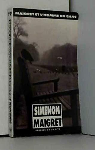 Maigret Et l'Homme Du Banc by Georges Simenon