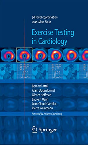 Exercise testing in cardiology By Jean-Marc Foult