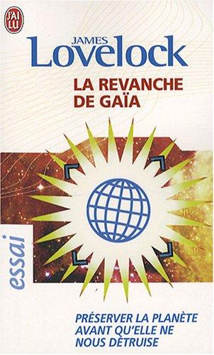 La Revanche De Gaia by James Lovelock