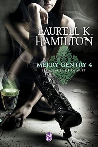 Merry Gentry - 4 - Les Assauts de La Nui By Laurell K Hamilton