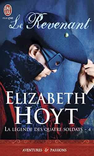 La Legende Des Quatre Soldats - 4 - Le R By Elizabeth Hoyt