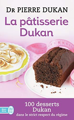 La Patisserie Dukan By Pierre Dukan