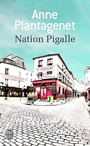Nation Pigalle By Anne Plantagenet