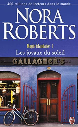 Magie irlandaise 1/Joyaux du soleil By Nora Roberts