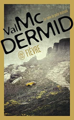Fievre By Val McDermid
