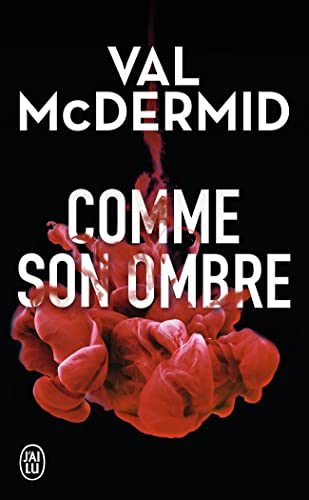 Comme son ombre By Val McDermid
