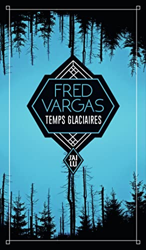 Temps glaciaires (Thriller (1011267)) By Fred Vargas