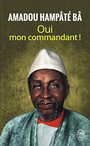 Oui mon commandant By Amadou Hampate Ba