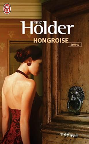 Hongroise By Eric Holder