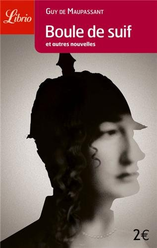 Librio: Boule De Suif by Guy de Maupassant
