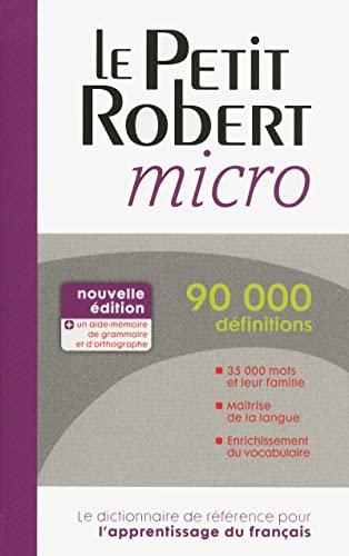 Le Petit Robert Micro 2014 By Dictionnaires Le Robert