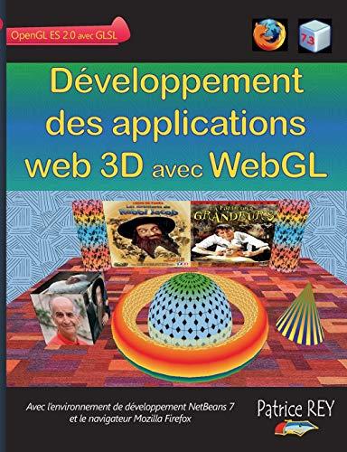Developpement des applications web 3D avec WebGL By Patrice Rey