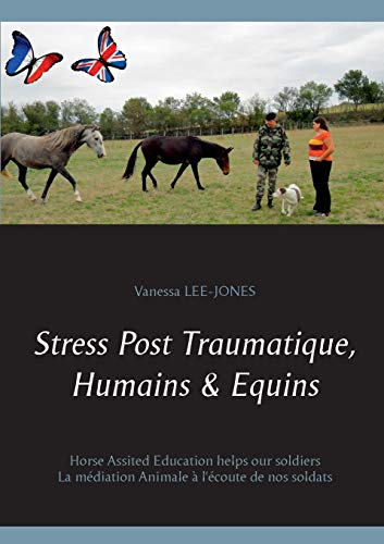 Stress Post Traumatique, Humains & Equins By Vanessa Lee-Jones