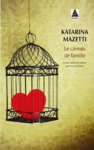 Le Caveau De Famille By Katarina Mazetti