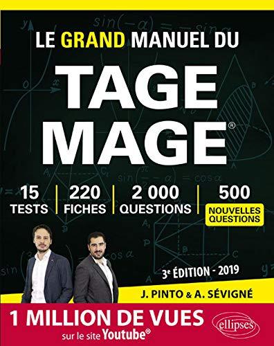 Le Grand Manuel du TAGE MAGE - 220 fiches de cours, 15 tests blancs, 2000 questions + corrigés en vidéo - édition 2019 By Arnaud Svign