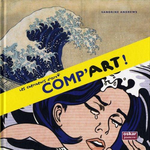 COMP'ART (Oskar Jeunesse) By Sandrine Andrews