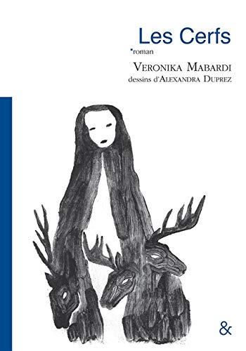 Les Cerfs (En toutes lettres) By Veronika Mabardi