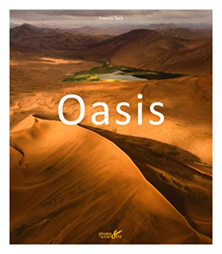 Oasis By Francis Tack