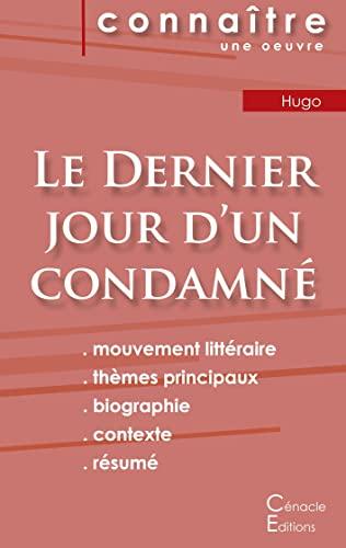 Fiche de lecture Le Dernier jour d'un condamne de Victor Hugo (Analyse litteraire de reference et resume complet) By Victor Hugo
