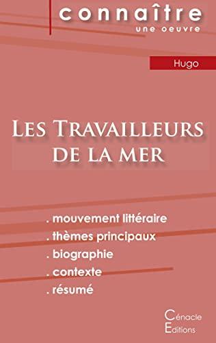 Fiche de lecture Les Travailleurs de la mer de Victor Hugo (Analyse litteraire de reference et resume complet) By Victor Hugo