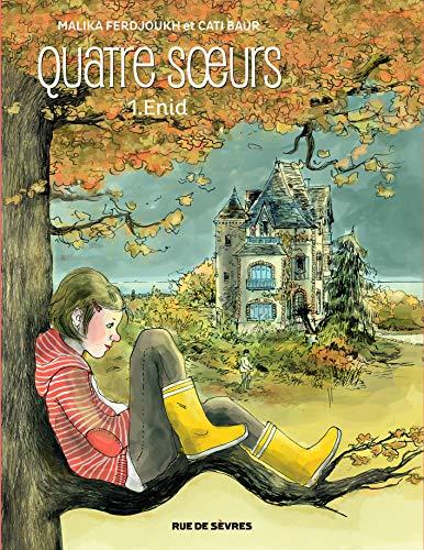 Quatre Soeurs 1 Enid By Malika Ferdjoukh