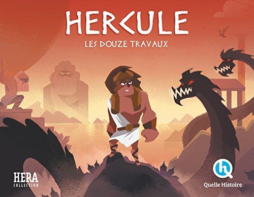 Hercule (Quelle Histoire Mythes & Légendes) By Patricia Crété