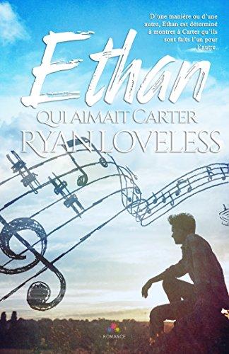 Ethan qui aimait Carter (MXM.ROMANCE) By Ryan Loveless