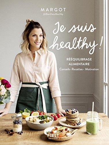 Je suis healthy ! By Margot Margot