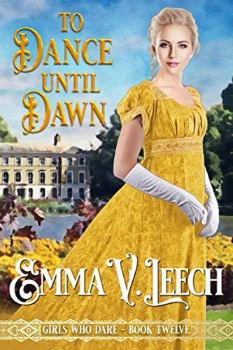 To Dance until Dawn By Emma V Leech