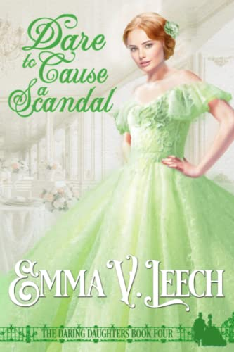 Dare to Cause a Scandal By Emma V Leech