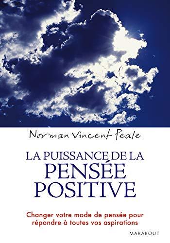 La Puissance De LA Pensee Positive By Norman Peale