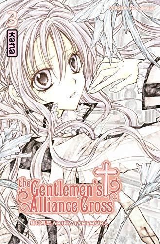 The Gentlemen's Alliance Cross - Tome 3 By Arina Tanemura