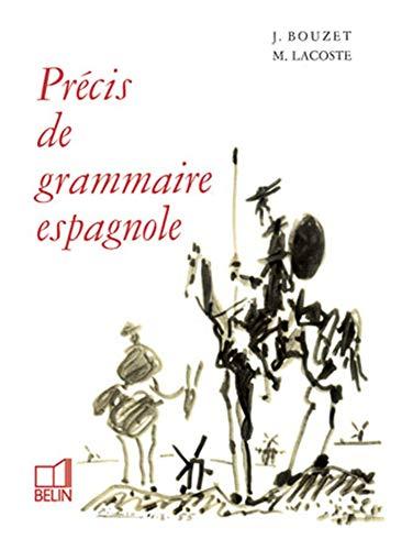 Précis de grammaire espagnole. (Hors collection) By M. Lacoste