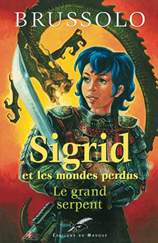 Le Grand serpent (Sigrid n°3) (Grands Formats) By Serge Brussolo