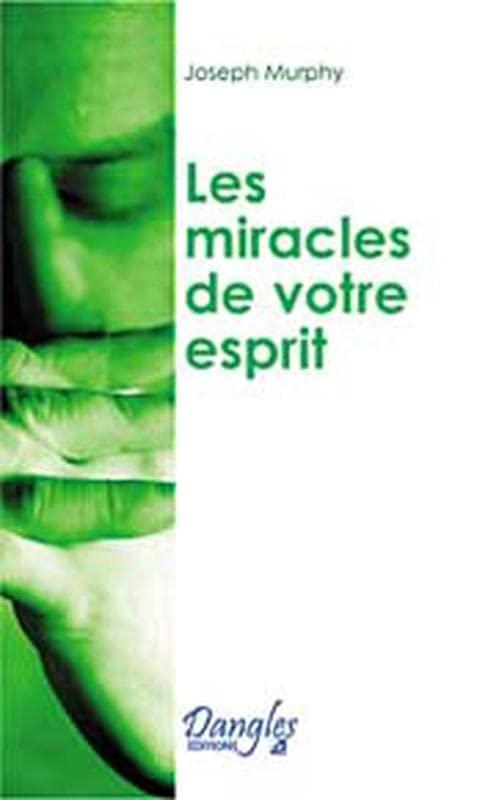 Miracles de votre esprit By Joseph Murphy