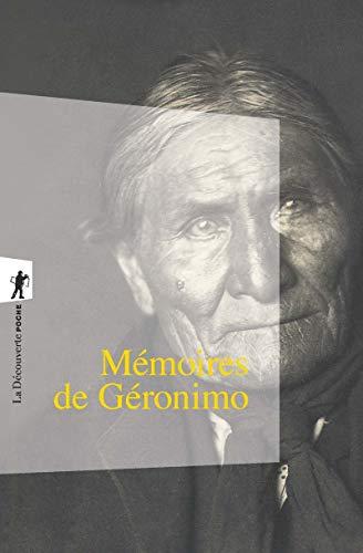Mémoires de Géronimo (Poche / Littérature et voyages)