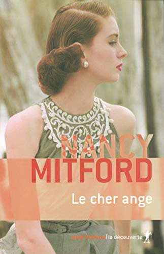 Le cher ange (Culte fictions) By Nancy Mitford