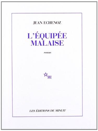 L'Équipée malaise By Jean Echenoz