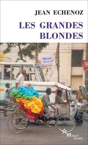 GRANDES BLONDES (DOUBLE) By Jean Echenoz