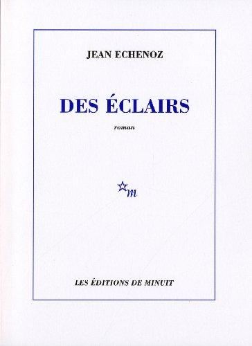 Des éclairs By Jean Echenoz