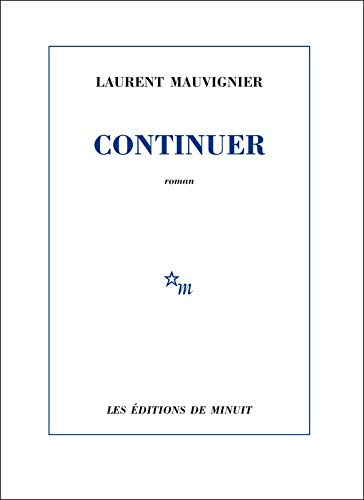 Continuer By Laurent Mauvignier